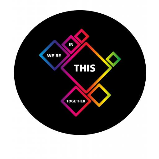 We Are In This Together Badge