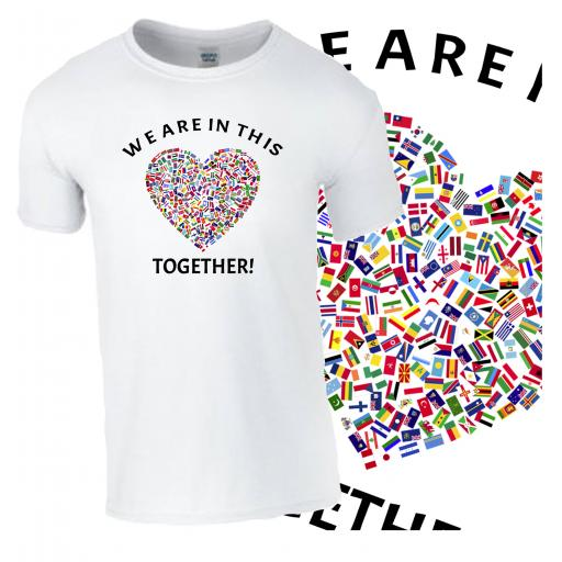 We Are In This Together B T-Shirt