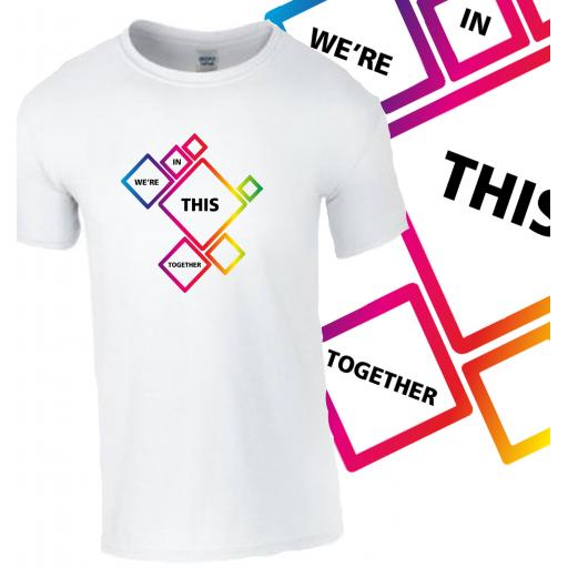 We Are In This Together T-Shirt